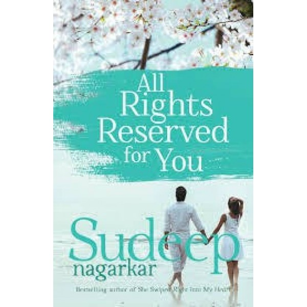 All Rights Reserved for You  (English, Paperback, Sudeep Nagarkar)