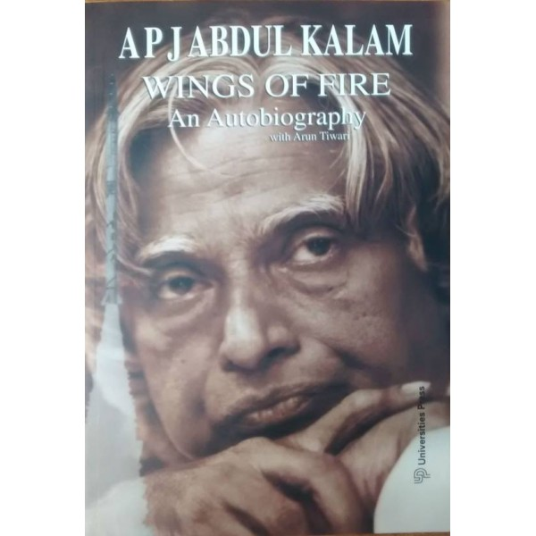 Wings of Fire: An Autobiography 1st Edition  (English, Paperback, Arun Tiwari, APJ Abdul Kalam)