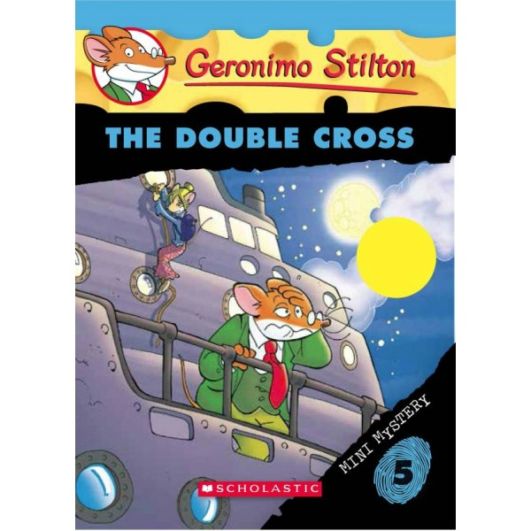 The Double Cross  (English, Paperback, Geronimo Stilton)