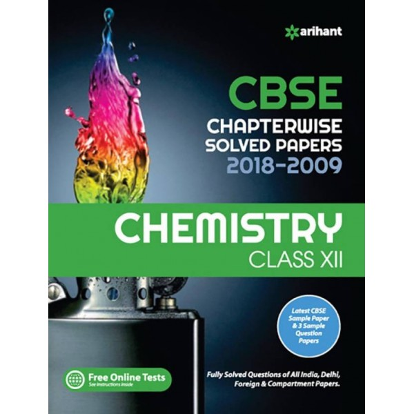 CBSE Chapterwise Solved Papers 2018-2009 Chemistry 12th  (English, Paperback, Arihant Expert)