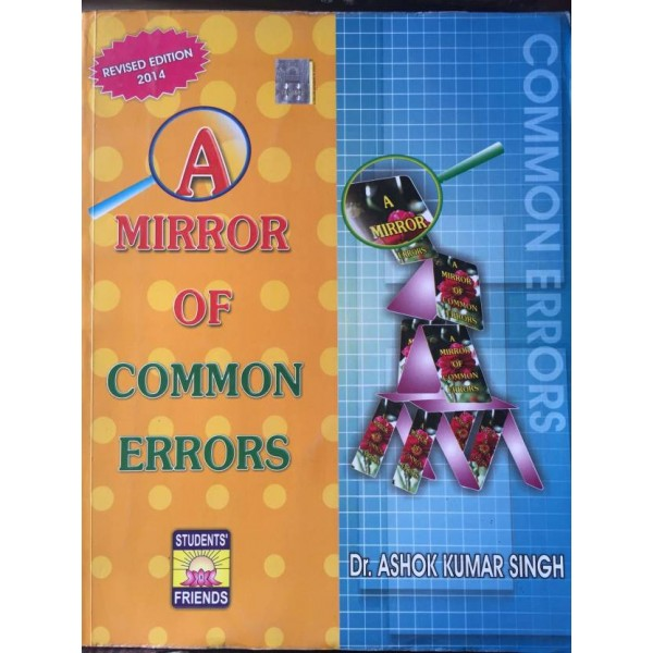 A Mirror Of Common Errors  (Paperback, Hindi, ashok kumar singh)