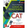 Logical Reasoning for Common Admission Test & Other Entrance Examinations Fourth Edition  (English, Paperback, Arun Sharma)
