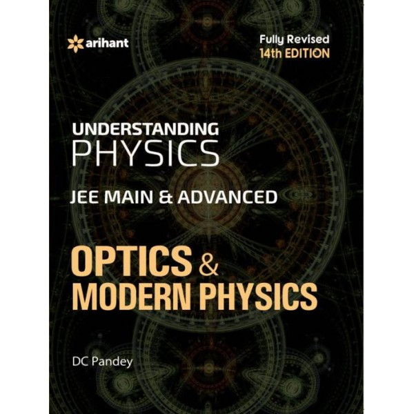 Understanding Physics for JEE Main & Advanced Optics & Modern Physics  (English, Paperback, DC Pandey)
