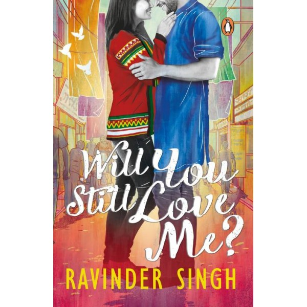 Will You Still Love Me?  (English, Paperback, RAVINDER SINGH)