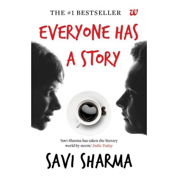 Everyone Has A Story  (English, Paperback, Savi Sharma)