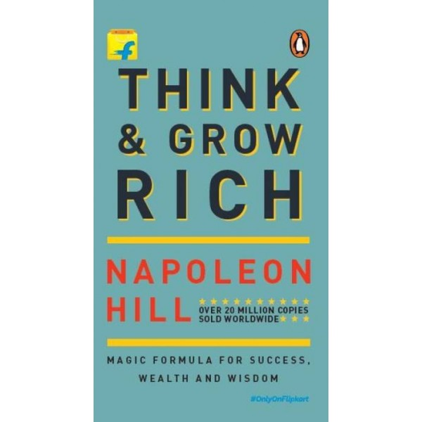 Think & Grow Rich : Magic Formula for Success, Wealth and Wisdom  (English, Paperback, Napolean Hill)