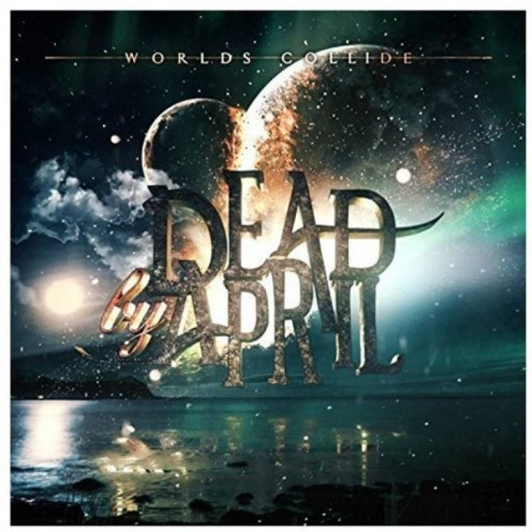 Worlds Collide (Import) Audio CD Standard Edition  (English - Dead by April)